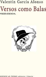 Versos como balas (Spanish Edition)