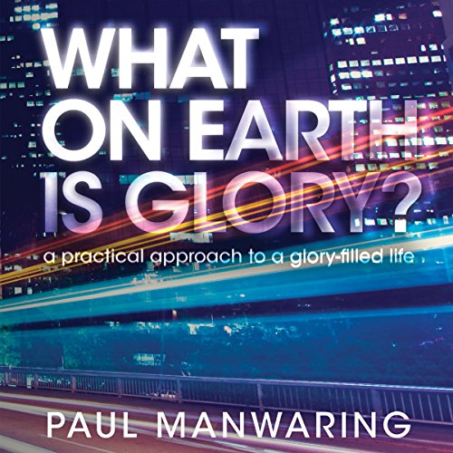 What on Earth Is Glory? cover art