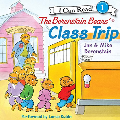 The Berenstain Bears' Class Trip audiobook cover art
