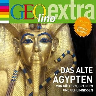Das alte Ägypten. Von Göttern, Gräbern und Geheimnissen Titelbild