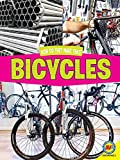 Bicycles (How Do They Make That?) - Rachel Lynette