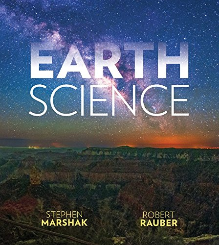 Compare Textbook Prices for Earth Science: The Earth, The Atmosphere, and Space First Edition ISBN 9780393614107 by Marshak, Stephen,Rauber, Robert
