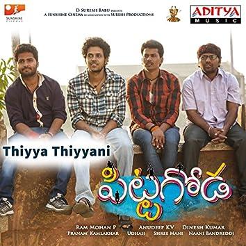 """Thiyya Thiyyani (From """"Pittagoda"""")"""