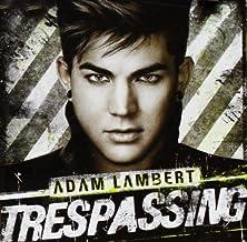 Trespassing by ADAM LAMBERT (2013-02-26)