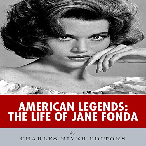 American Legends: The Life of Jane Fonda audiobook cover art