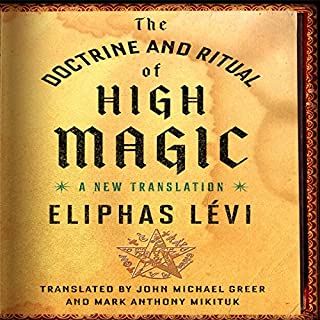 The Doctrine and Ritual of High Magic audiobook cover art
