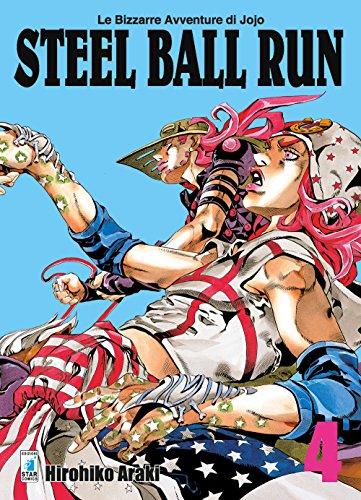 Steel ball run. Le bizzarre avventure di Jojo (Vol. 4)
