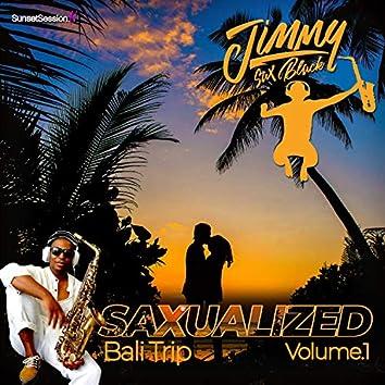 Saxualized Vol.1 Bali Trip