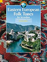 Eastern European Folk Tunes for Accordion: 33 Traditional Pieces for Accordion (Schott World Music)