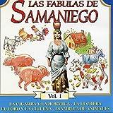 Las Fábulas de Samaniego, Vol. 1