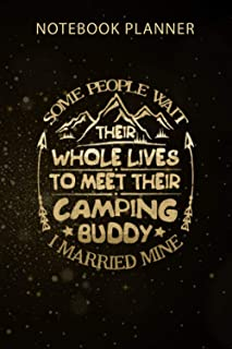 Notebook Planner Camping Buddy Camper Lover Couple Camp Vacation: Business, Organizer, Agenda, Menu, Gym, 114 Pages, 6x9 i...