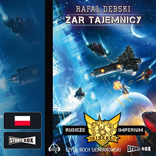 Zar tajemnicy     Rubieże Imperium 2              By:                                                                                                                                 Rafal Debski                               Narrated by:                                                                                                                                 Roch Siemianowski                      Length: 10 hrs and 14 mins     Not rated yet     Overall 0.0