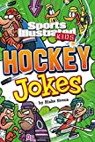 Sport Illustrated Kids Hockey Jokes! (Sports Illustrated Kids All-Star Jokes!)