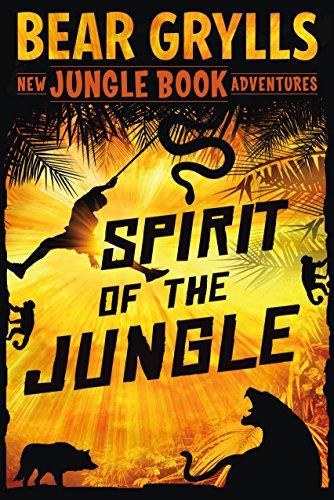 Spirit of the Jungle: The Jungle Book Adventures (New Jungle Book Adventures, 1)