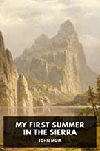 My First Summer in the Sierra [Annotated]
