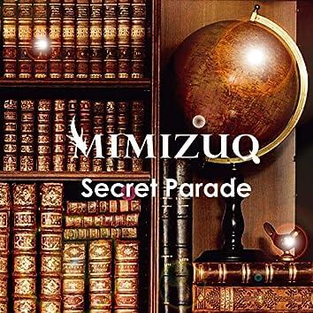 Secret Parade