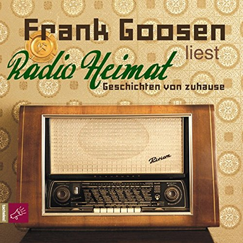 Radio Heimat: Geschichten von zuhause (Hörbestseller)