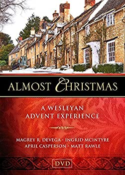 Almost Christmas DVD  A Wesleyan Advent Experience