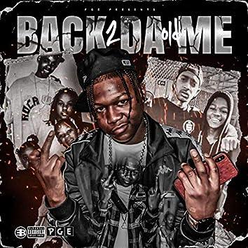 Back 2 Da Old Me