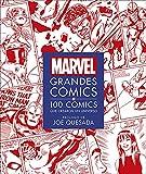 MARVEL Grandes Cómics: 100 cómics que crearon un universo