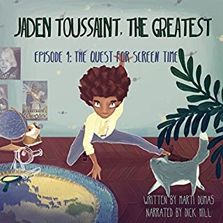 Jaden Toussaint, the Greatest: Episode 1: The Quest for Screen Time audiobook cover art
