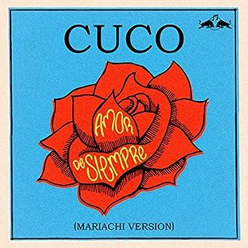 Amor de Siempre (Mariachi Version)