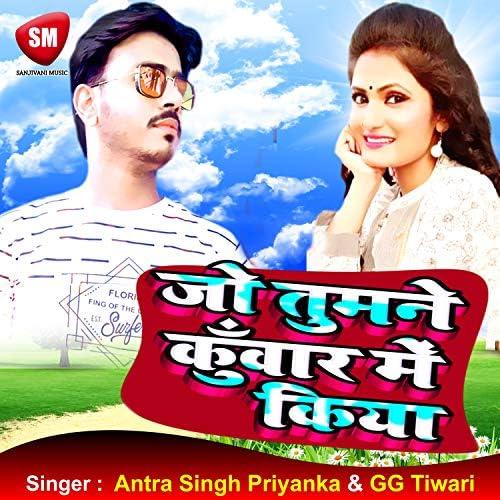 GG Tiwari JI & Antra Singh Priyanka