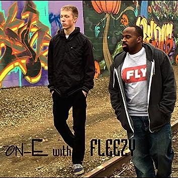 On-E with Fleezy