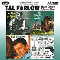 3 Classic Albums Plus - Tal Farlow by Tal Farlow (2013-07-16)
