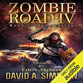Zombie Road IV: Road to Redemption                   Auteur(s):                                                                                                                                 David A. Simpson                               Narrateur(s):                                                                                                                                 Eric A. Shelman                      Durée: 10 h et 46 min     1 évaluation     Au global 5,0