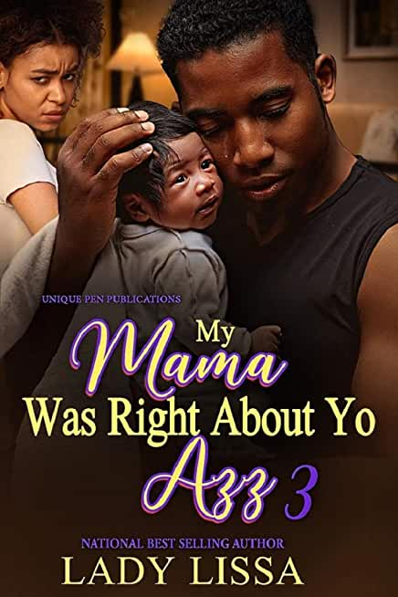 My Mama Was Right About Yo Azz 3: The Finale (English Edition)