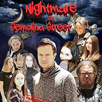 A Nightmare on Semolina Street (Original Soundtrack)