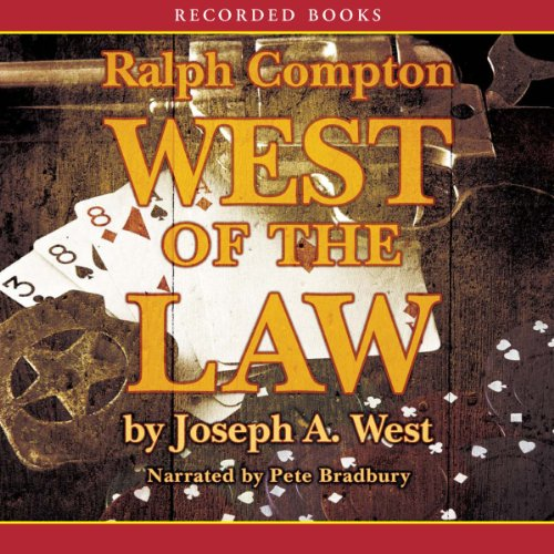 West of the Law Audiobook By Ralph Compton cover art