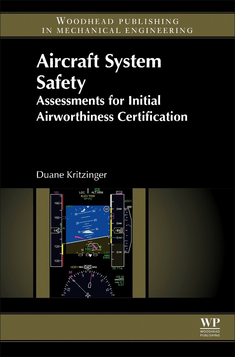 Aircraft System Safety: Assessments For Initial Airworthiness Certification