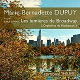 Les lumières de Broadway - L'Orpheline de Manhattan 2 - Format Téléchargement Audio - 18,95 €