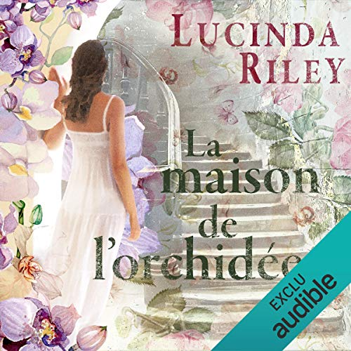 La maison de l'orchidée audiobook cover art