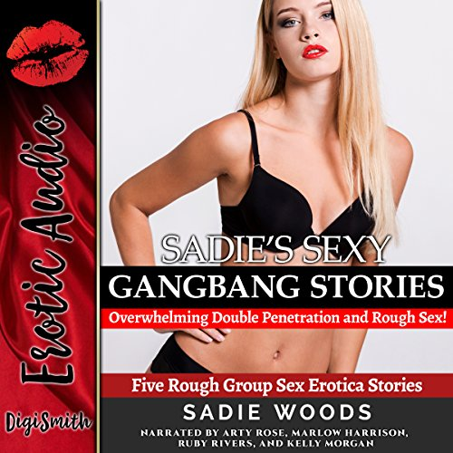 Sadie's Sexy Gangbang Stories cover art