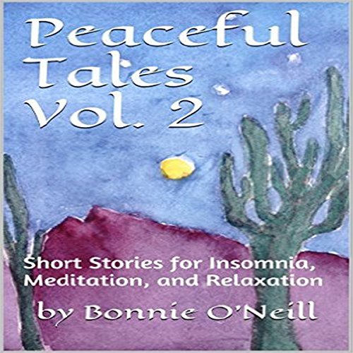 Peaceful Tales, Volume 2 audiobook cover art