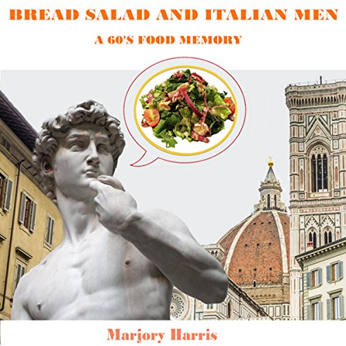 Bread Salad and Italian Men cover art