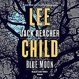 Blue Moon - A Jack Reacher Novel - Random House Audio - 29/10/2019
