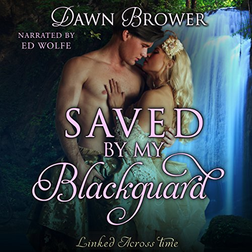 Saved by My Blackguard audiobook cover art