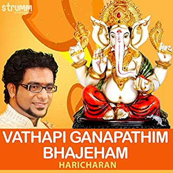 Vathapi Ganapathim Bhajeham