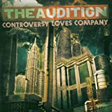 Songtexte von The Audition - Controversy Loves Company