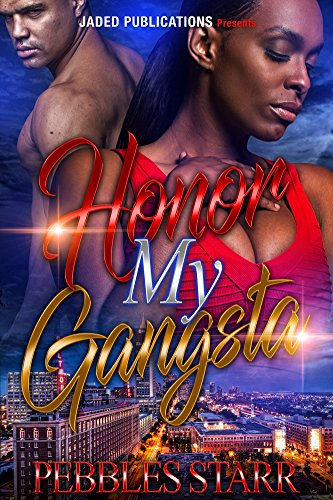 Honor My Gangsta: Book 3 of Your Spouse, My Sponsor (English Edition)