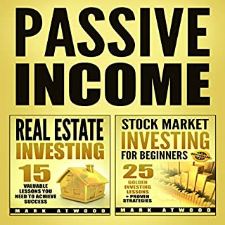 Passive Income: Real Estate Investing + Stock Market Investing Bundle (Passive Income Ideas, Passive Income Real Estate, Stock Market Investing) cover art