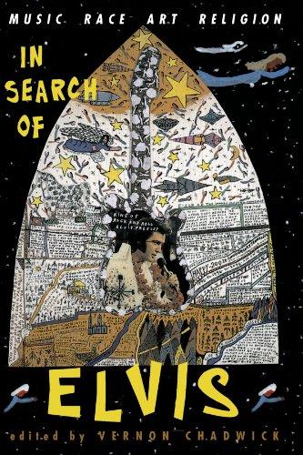 In Search Of Elvis: Music, Race, Art, Religion