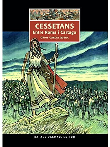 Cessetans: Entre Roma i Cartago: 2 (Traç del Temps)