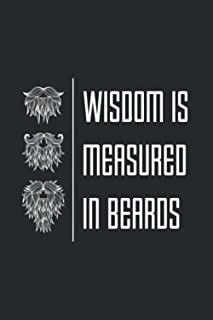 Wisdom Is Measured In Beards: Beard And Barber 2021 Planner | Weekly & Monthly Pocket Calendar | 6x9 Softcover Organizer |...