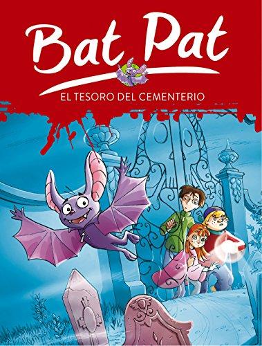 Bat Pat 1: el tesoro del cementerio (Serie Bat Pat)