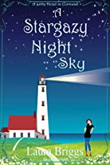 A Stargazy Night Sky (A Little Hotel in Cornwall Book 7) Kindle Edition